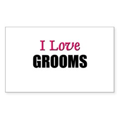 I Love GROOMS Rectangle Sticker