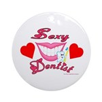 Sexy Dentist Ornament (Round)