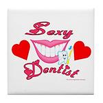 Sexy Dentist Tile Coaster