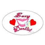 Sexy Dentist Oval Sticker