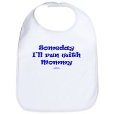 Someday with Mommy Bib