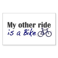 Other ride is a bike Rectangle Decal