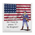 Press 1 for English Tile Coaster