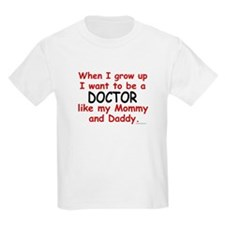 Doctor (Like Mommy & Daddy) T-Shirt