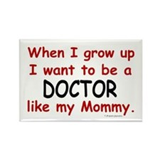 Doctor (Like My Mommy) Rectangle Magnet (10 pack)