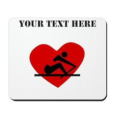 Rowing Heart (Custom) Mousepad