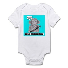I HEARD IT'S YOUR BIRTHDAY Infant Bodysuit