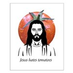Jesus Hates Tomatoes Small Poster