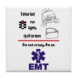 Not Crazy EMT Tile Coaster