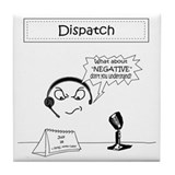 Dispatcher Tile Coaster