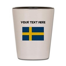 Custom Sweden Flag Shot Glass