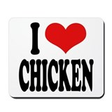 I Love Chicken Mousepad
