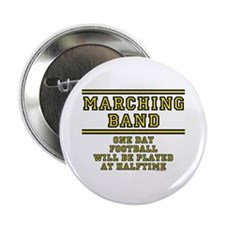 "Marching Band: Football At Halftime 2.25"" Button"