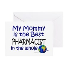 Best Pharmacist In The World (Mommy) Greeting Card