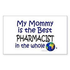 Best Pharmacist In The World (Mommy) Decal