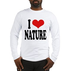 I Love Nature Long Sleeve T-Shirt
