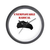 Unemployable Radical Wall Clock