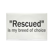 Rescued is My Breed Rectangle Magnet