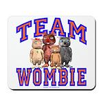 Team Wombie Mousepad
