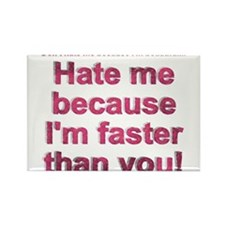 faster than you Rectangle Magnet (10 pack)