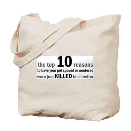 10 Reasons to Spay/Neuter Tote Bag