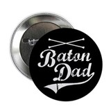 Baton Dad Button