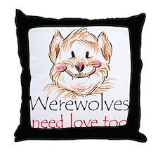 werewolves need love Throw Pillow