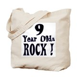 9 Year Olds Rock ! Tote Bag