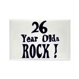 26 Year Olds Rock ! Rectangle Magnet