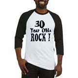 30 Year Olds Rock ! Baseball Jersey