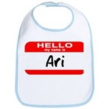 Hello My Name is Ari Bib