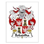 Bobadilha Family Crest  Small Poster