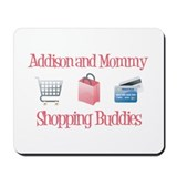 Addison & Mommy - Shopping Bu Mousepad