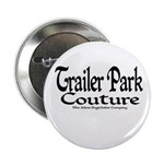 Trailer Park Couture Button