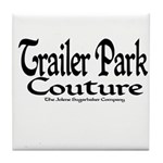 Trailer Park Couture Tile Coaster