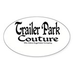 Trailer Park Couture Oval Sticker