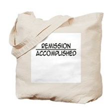 'Remission Accomplished' Tote Bag