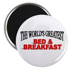 """The World's Greatest Bed & Breakfast"" Magnet"