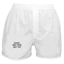 'Cancer...Been There, Beat That' Boxer Shorts