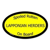 Spoiled Lapponian Herders On Board Oval Decal
