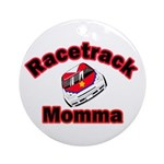 RaceTrack Momma Ornament (Round)