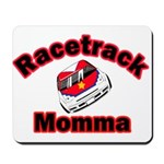 RaceTrack Momma Mousepad