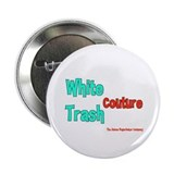 White Trash Couture (Brand) Button
