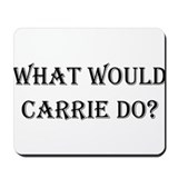 What Would Carrie Bradshaw Do Mousepad
