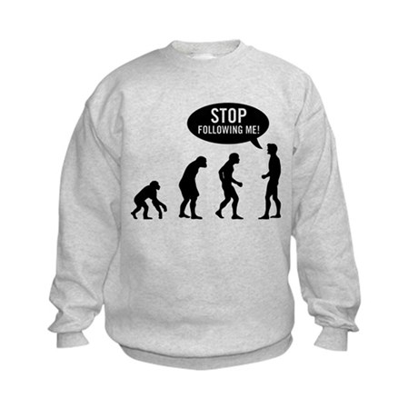 Evolution is following me Kids Sweatshirt