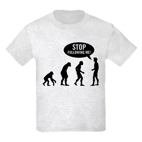 Evolution is following me Kids Light T-Shirt