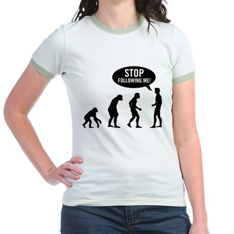 Evolution is following me Jr Ringer T-Shirt