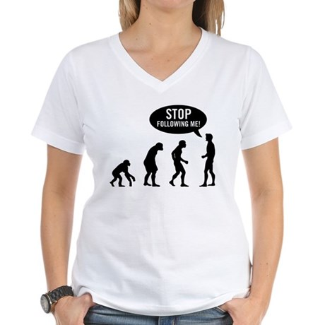 Evolution is following me Womens V-Neck T-Shirt