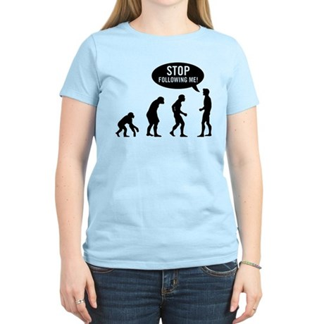 Evolution is following me Womens Light T-Shirt