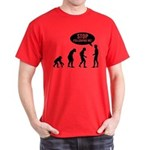 Evolution is following me Dark T-Shirt - Availble Sizes:Small,Medium,Large,X-Large,X-Large Tall (+$3.00),2X-Large (+$3.00),2X-Large Tall (+$3.00),3X-Large (+$3.00),3X-Large Tall (+$3.00) - Availble Colors: Black,Cardinal,Navy,Military Green,Red,Royal,Brown,Charcoal,Kelly Green